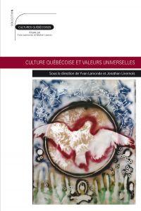 Culture québécoise valeurs ...