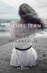 Cover image (La Belle Mélancolie)