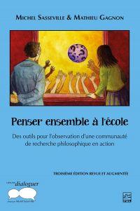 Image de couverture (Penser ensemble à l'école. Des outils pour l'observation d'une communauté de recherche philosophique en action. 3e édition)