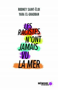 Les racistes n'ont jamais v...