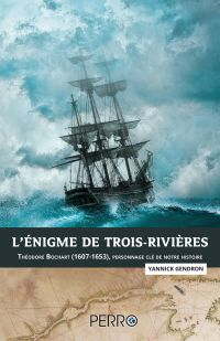 L'Énigme de Trois-Rivières