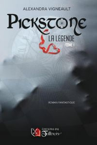 PICKSTONE La légende tome 1