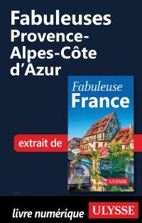 Fabuleuses Provence-Alpes-C...