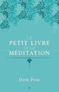 Le petit livre de la médita...