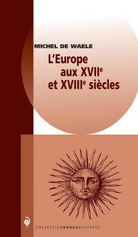 L'Europe aux XVIIe et XVIIIe siècles