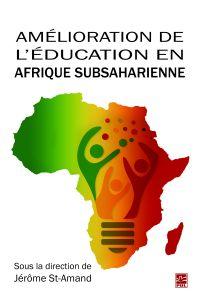 Image de couverture (Amélioration de l'éducation en Afrique subsaharienne. Mieux répondre aux besoins des acteurs locaux. Perspectives multidisciplinaires)