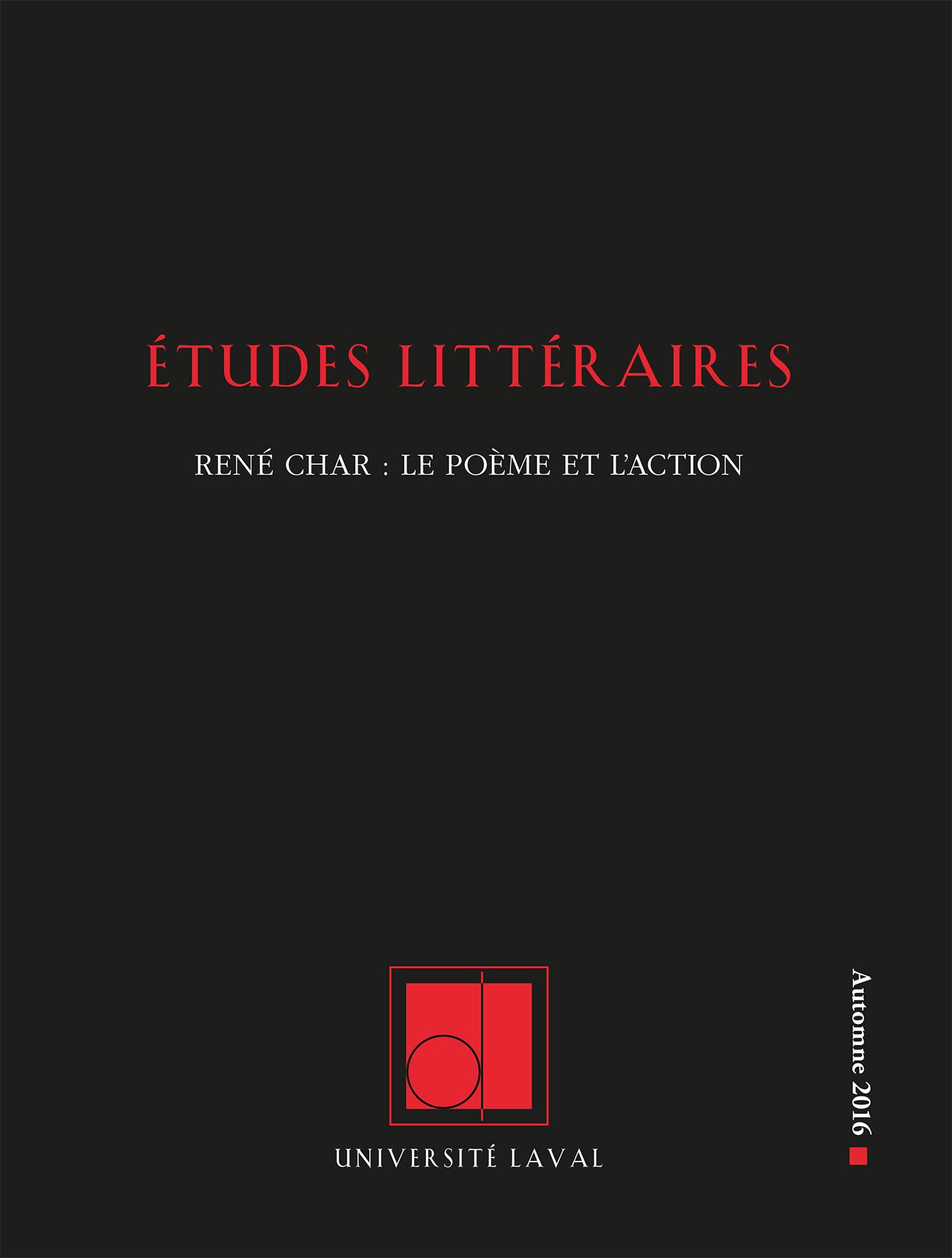 Études littéraires. Vol. 47, No 3. Automne 2016