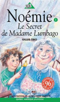 Noémie 01 - Le Secret de Madame Lumbago