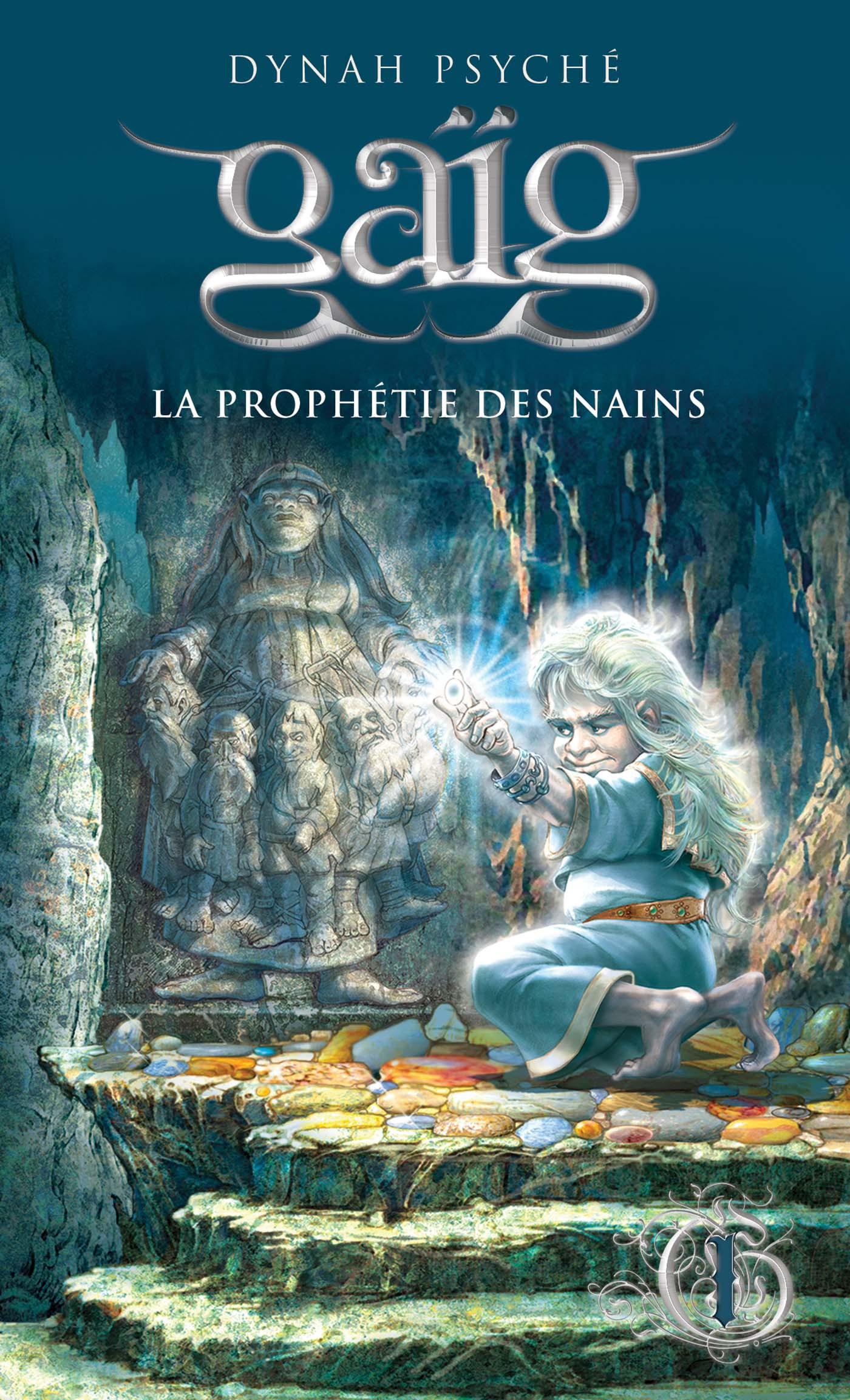 Gaïg 1 - La prophétie des Nains