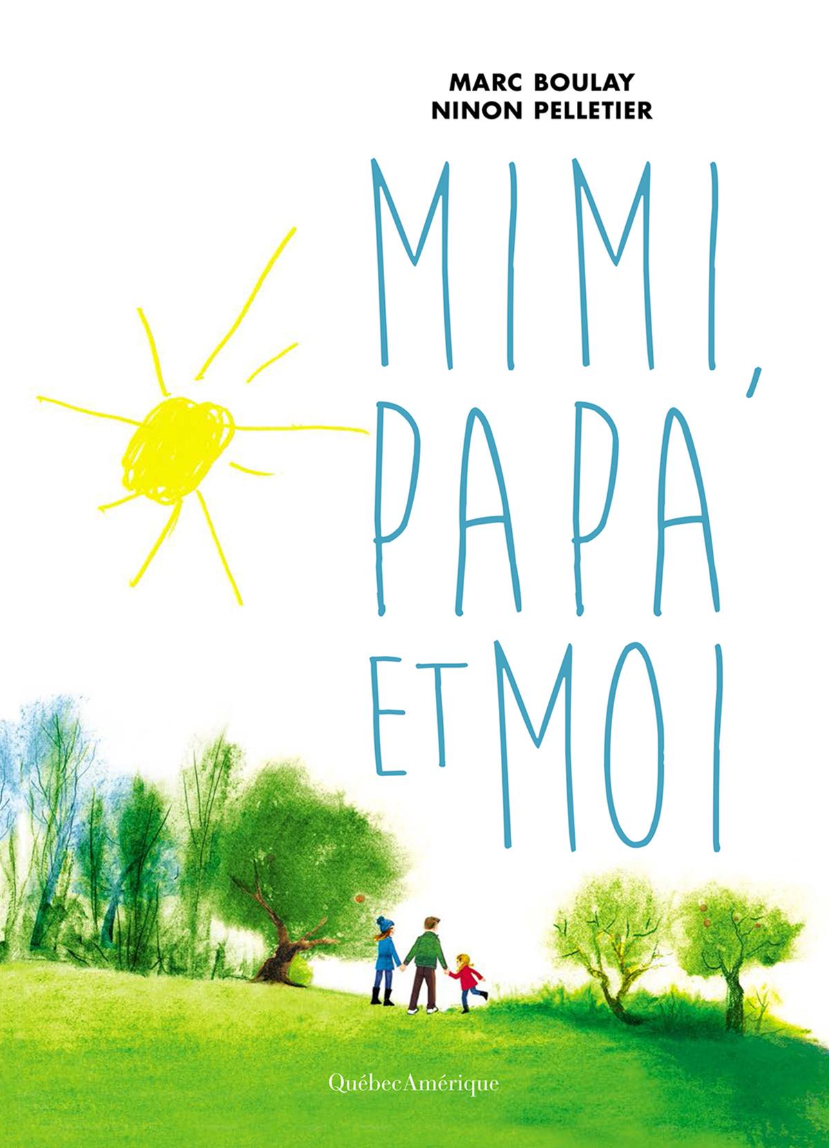 Mimi, Papa et Moi