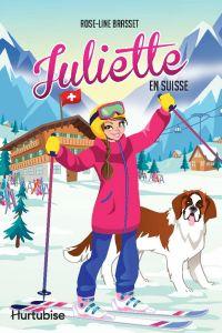 Juliette en Suisse