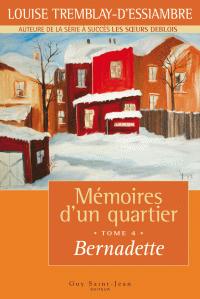 Image de couverture (Mémoires d'un quartier, tome 4: Bernadette)