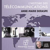 L'histoire des télécommunic...