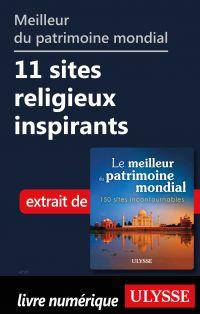 Meilleur du patrimoine mondial 11 sites religieux inspirants