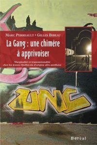 La Gang : une chimère à app...