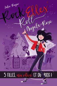 Rock'Elles'Roll - Angela-Rose
