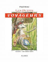 petits voyageurs, Les