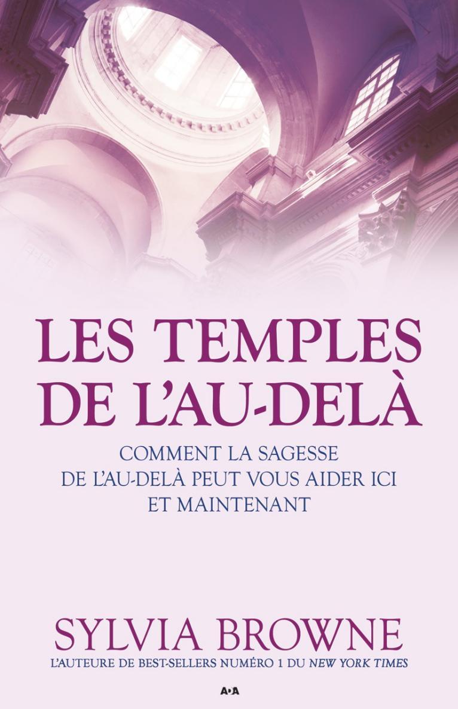 Vignette du livre Temples de l'au-delà (Les) - Sylvia Browne