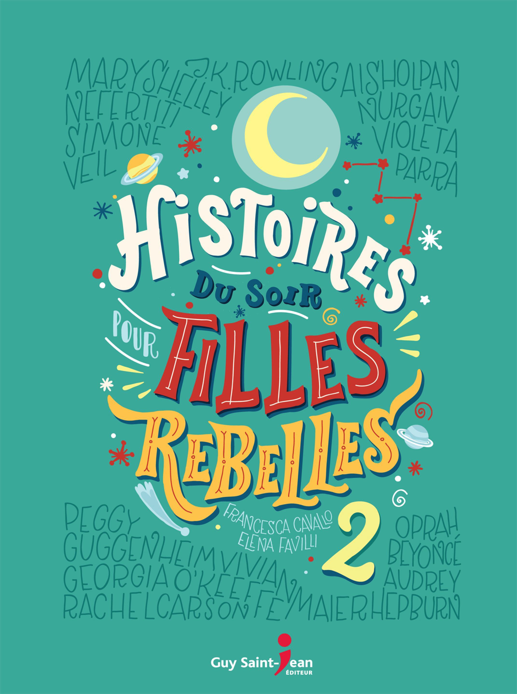 Histoires du soir pour filles rebelles 2