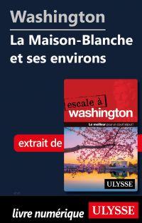 Washington - La Maison-Blan...