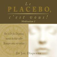 Image de couverture (Le placebo, c'est vous - méditation 1)