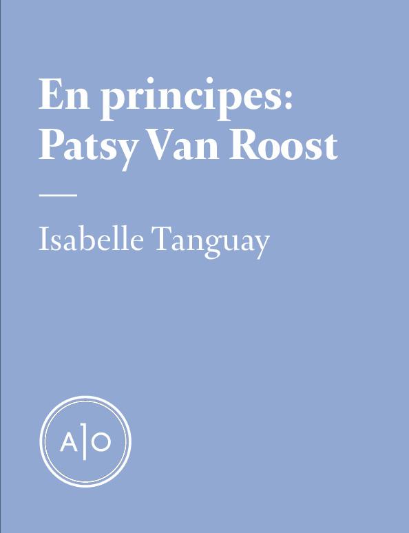 En principes: Patsy Van Roost