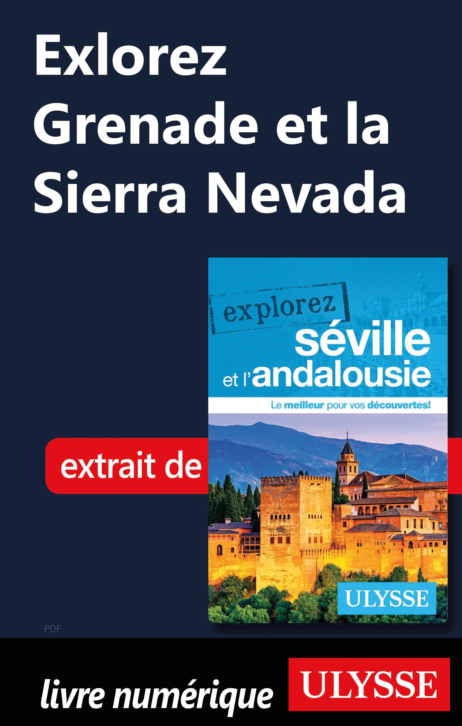 Explorez Grenade et la Sier...
