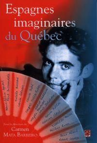 Espagnes imaginaires du Québec