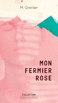 Mon fermier rose
