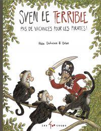 Image de couverture (Sven le terrible dans Pas de vacances pour les pirates)