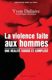 La violence faite aux homme...