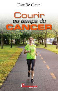 Courir au temps du cancer