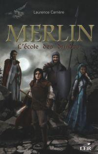 Merlin 1 : L'école des druides