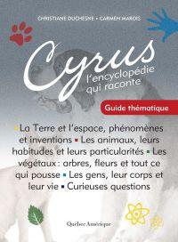 Cyrus - Guide thématique