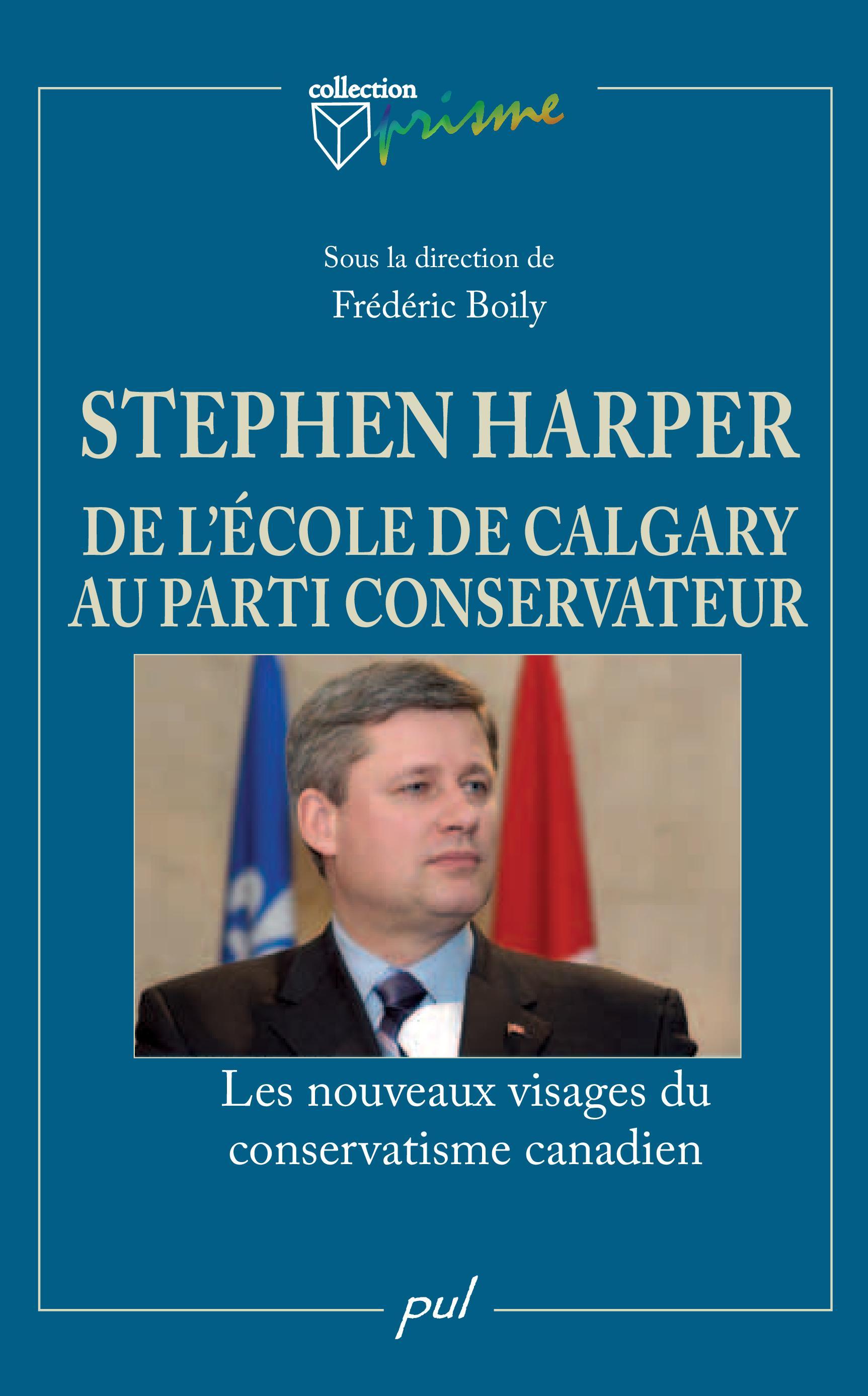 Stephen Harper et l'Ecole d...