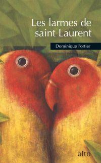 Les larmes de saint Laurent