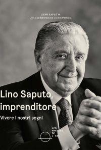 Lino Saputo, imprenditore