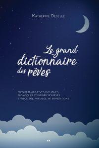 Le grand dictionnaire des r...