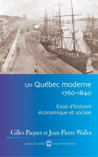 Un Québec moderne, 1760-1840