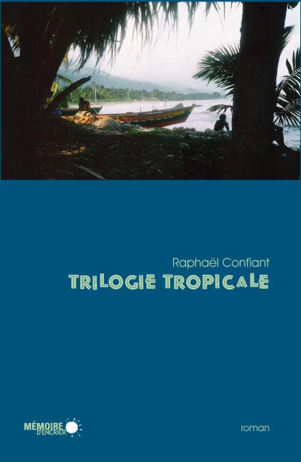 Trilogie tropicale
