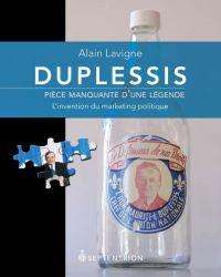 Duplessis, pièce manquante d'une légende