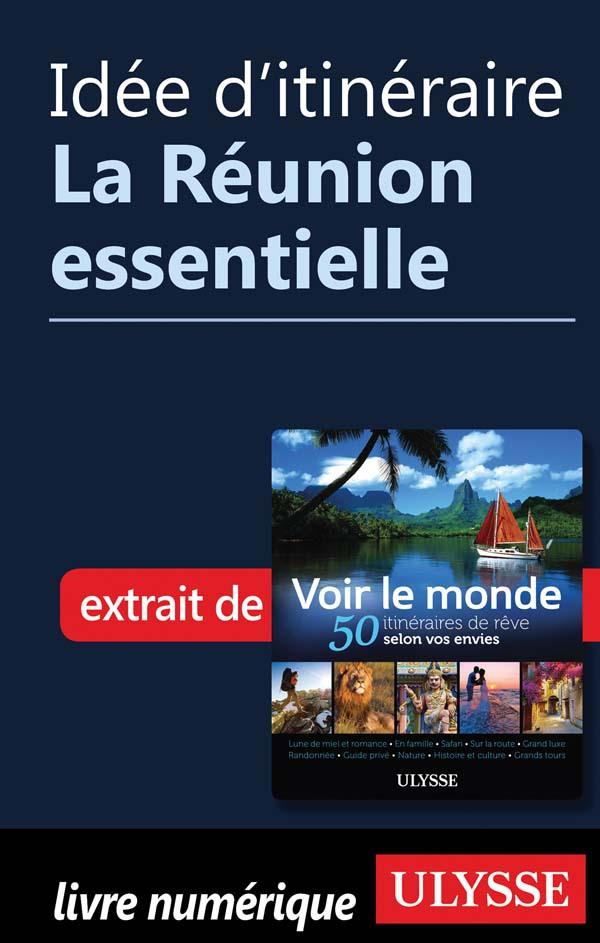 Idée d'itinéraire - La Réun...