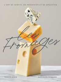 Les fromages - Nouvelle Édi...