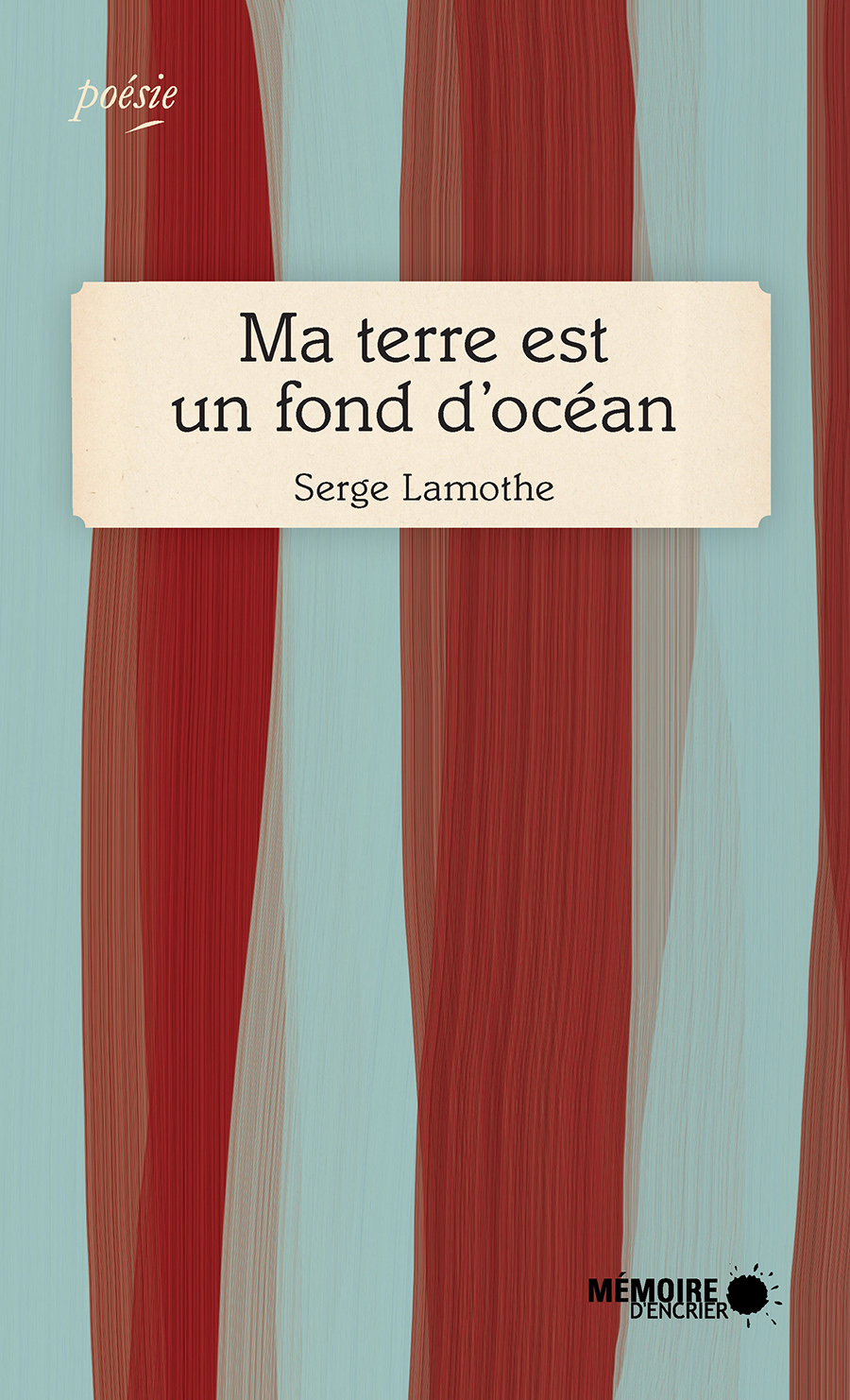 Ma terre est un fond d'océan
