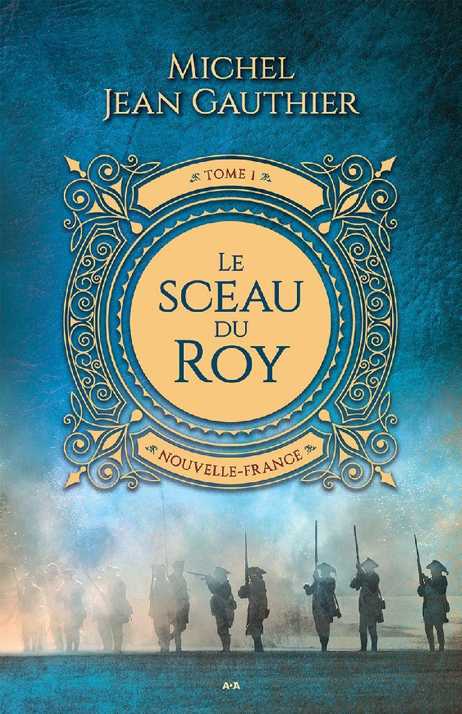 Le sceau du Roy