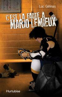 C'est la faute à Mario Lemieux T2