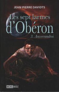 Les sept larmes d'Obéron 3 ...