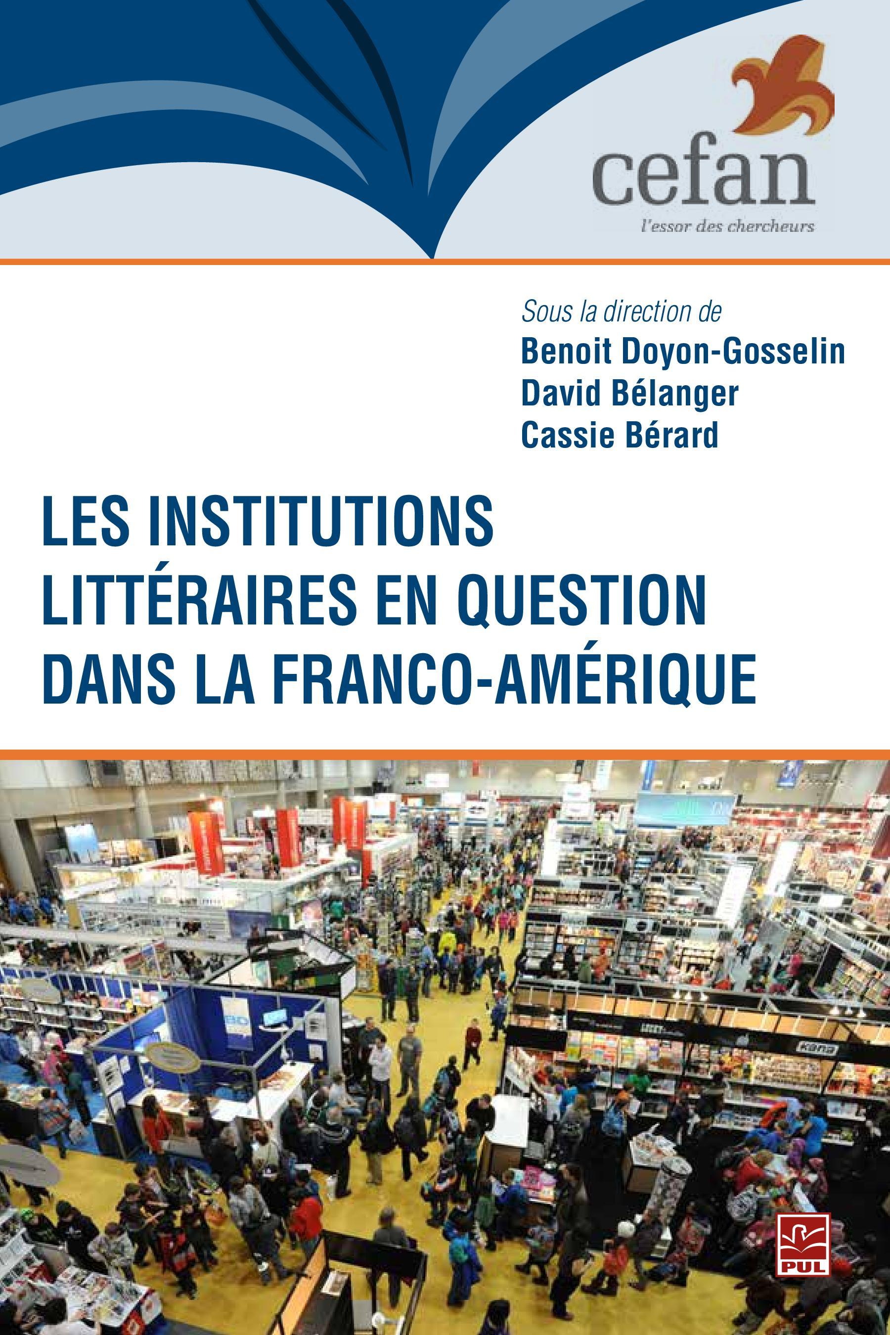 Les institutions littéraires en question dans Franco-Amérique
