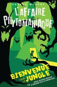L'affaire phytomaniaque - B...