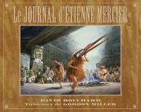 Journal d'Étienne Mercier, Le